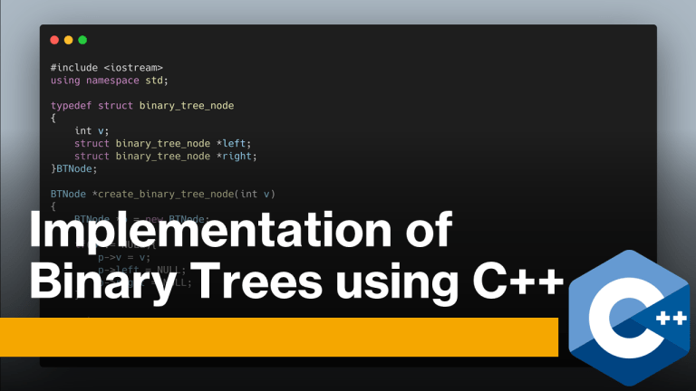 Binary Trees using C++