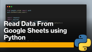 Read Data From Google Sheets using Python