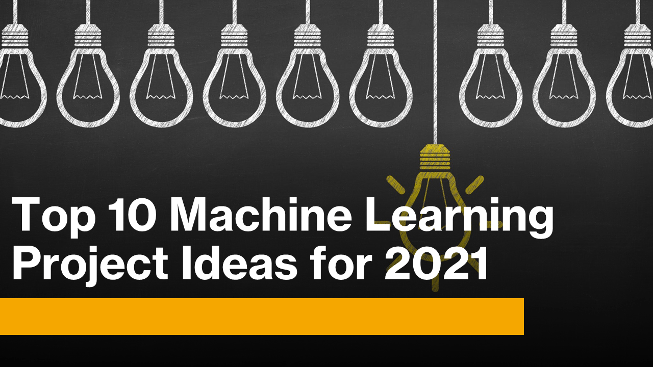 Machine Learning Project Ideas
