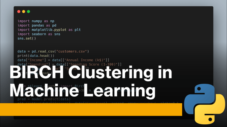 BIRCH Clustering in Machine Learning