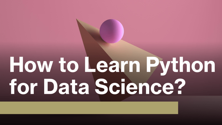 How To Learn Python for Data Science?
