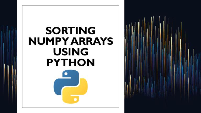 Sort NumPy Arrays using Python