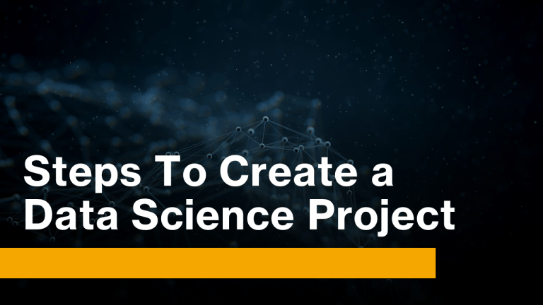 How To Create a Data Science Project