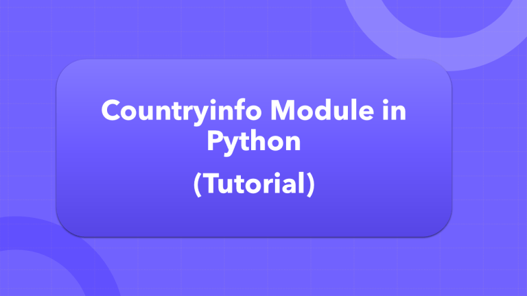 Countryinfo in Python (Tutorial)