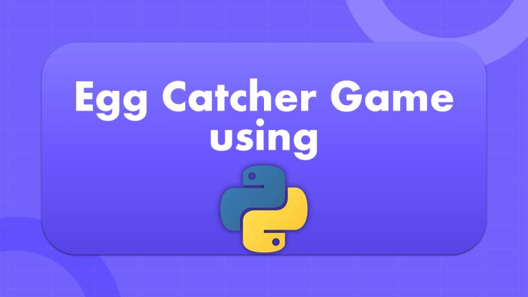Egg Catcher Game using Python