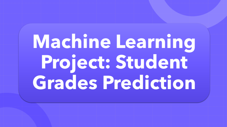 Student Grades Prediction with Machine Learning