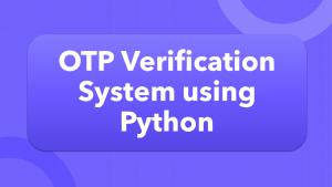 OTP verification using Python