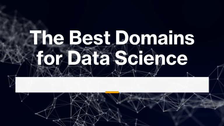Best Domains for Data Science