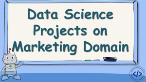 Data Science Projects on Marketing