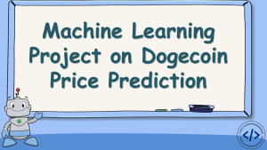 Dogecoin Price Prediction with Machine Learning