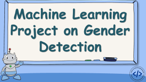 Gender Detection with Machine Learning