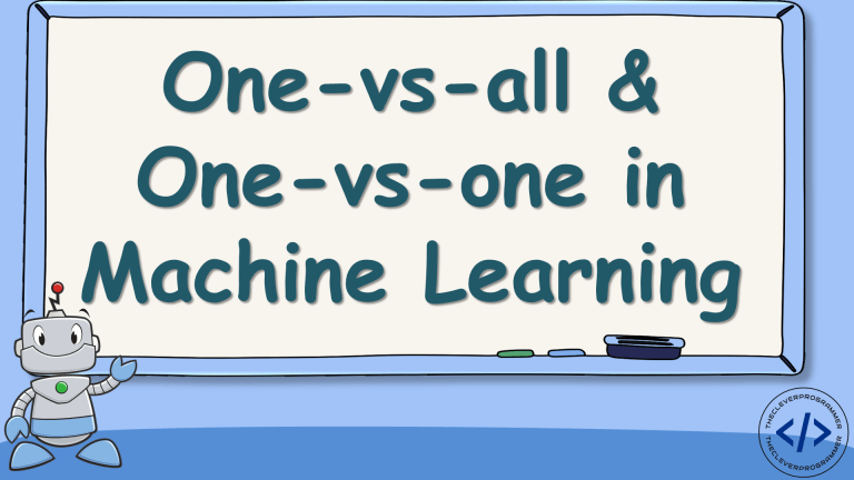 One-vs-all and One-vs-one in Machine Learning