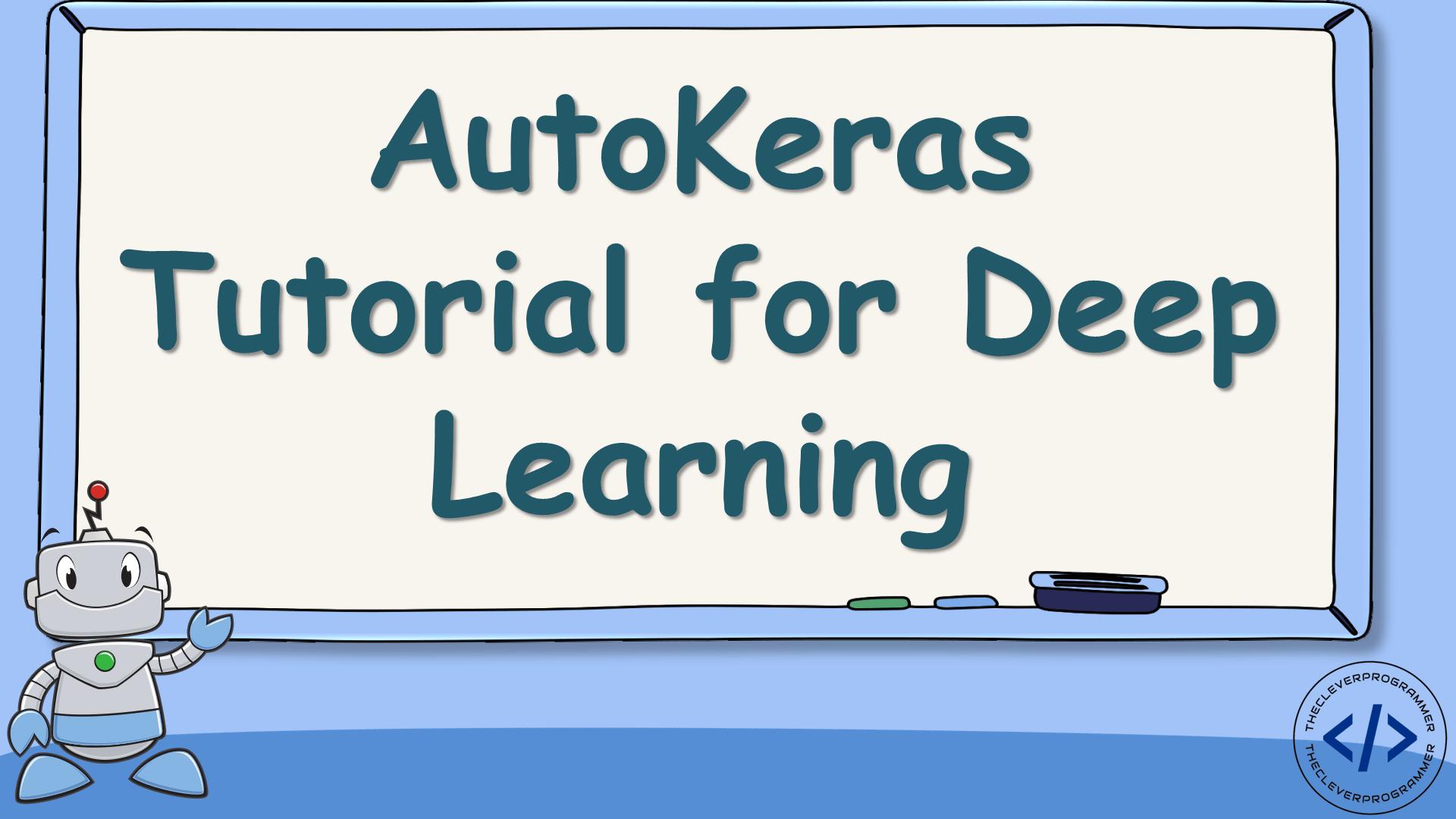 Autokeras Tutorial with Python