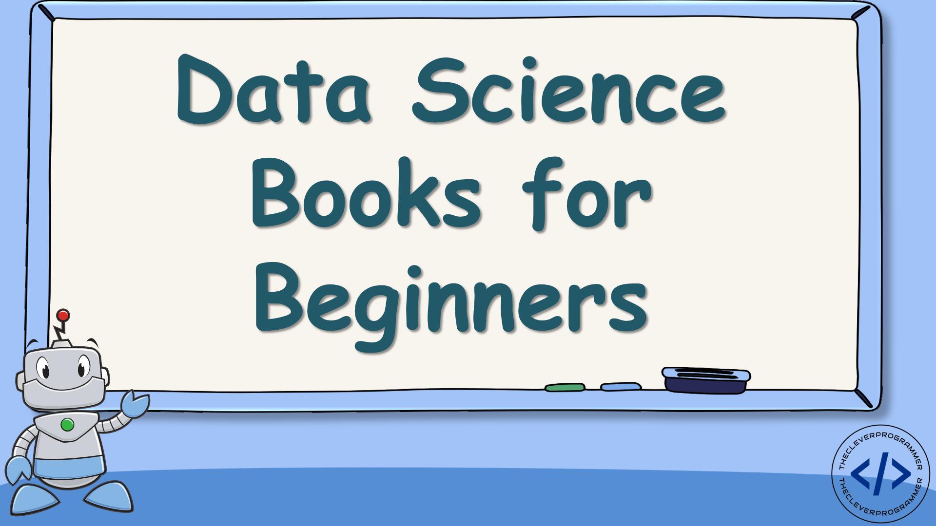Data Science Books for Beginners