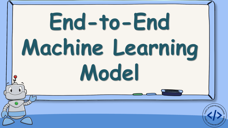 End-to-End Machine Learning Model