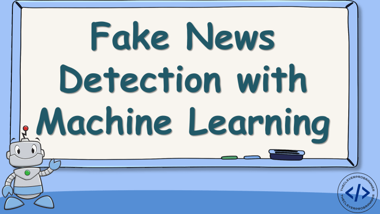 Fake News Detection with Machine Learning