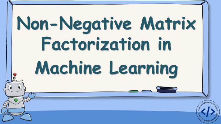 Non-Negative Matrix Factorization in Machine Learning