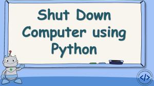 Shutdown Computer using Python