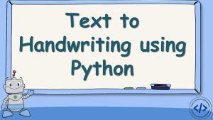 Text to Handwriting using Python