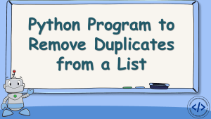 Remove Duplicates from a Python List