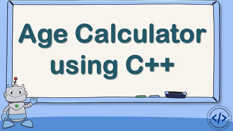 Age Calculator using C++