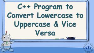 C++ Program to Convert Lowercase to Uppercase