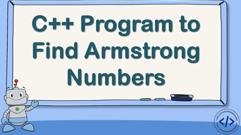 C++ Program to Find Armstrong Numbers