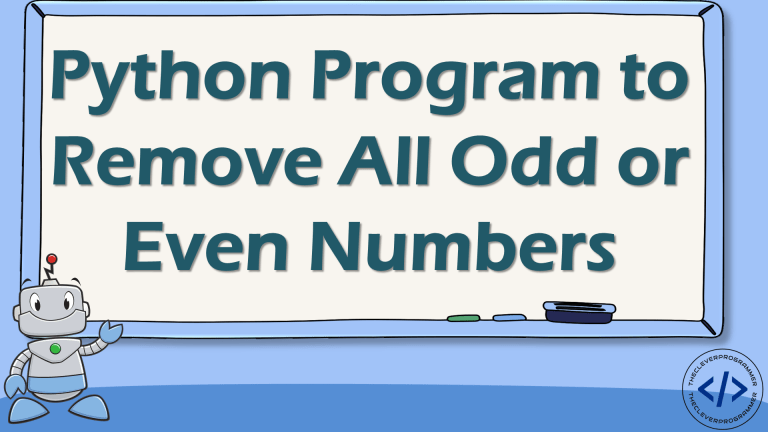 Python Program to Remove Odd or Even Numbers From a List