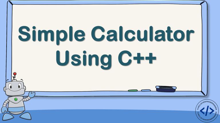 Simple Calculator using C++