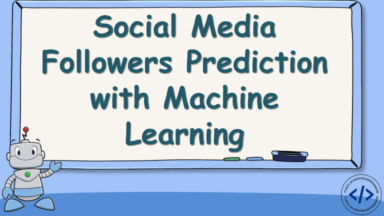 Social Media Followers Prediction with Machine Learning