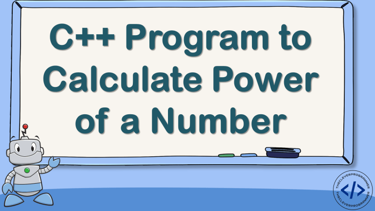C++ Program to Calculate Power of a Number