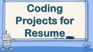 Coding Projects for Resume