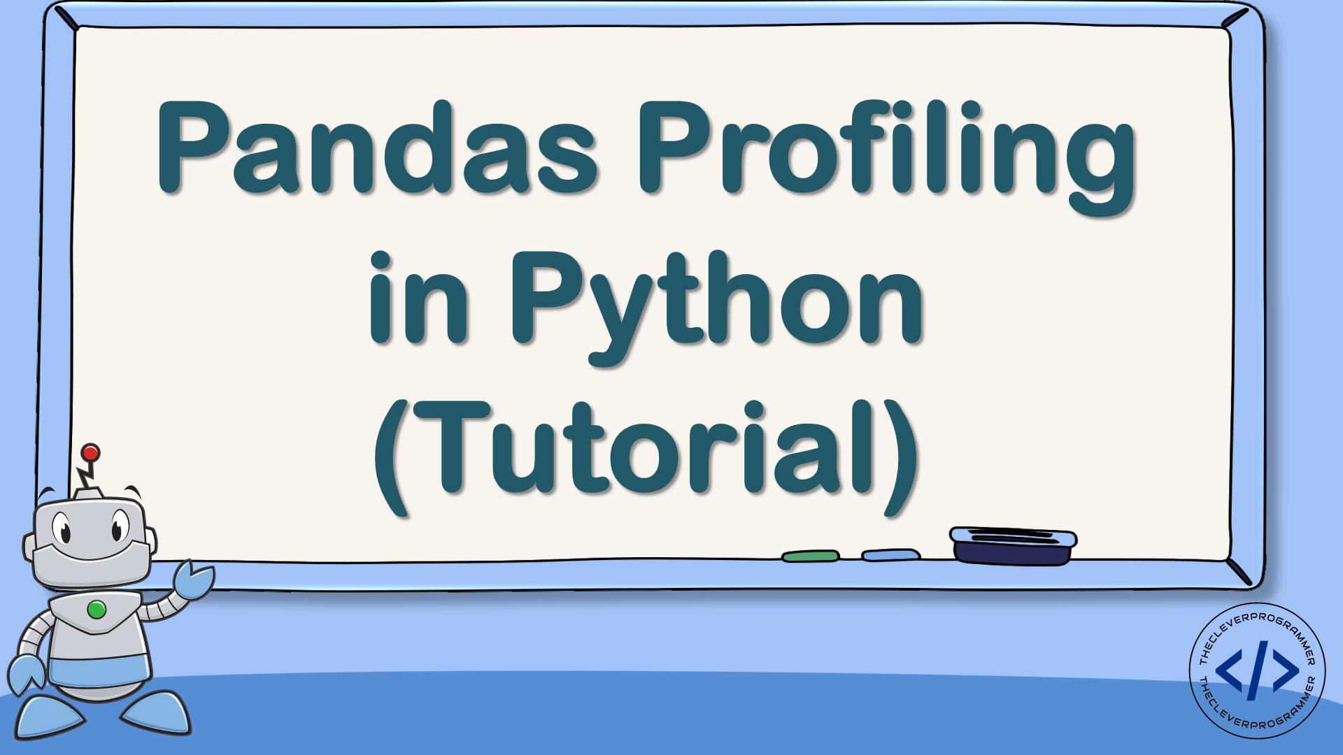 Pandas Profiling in Python