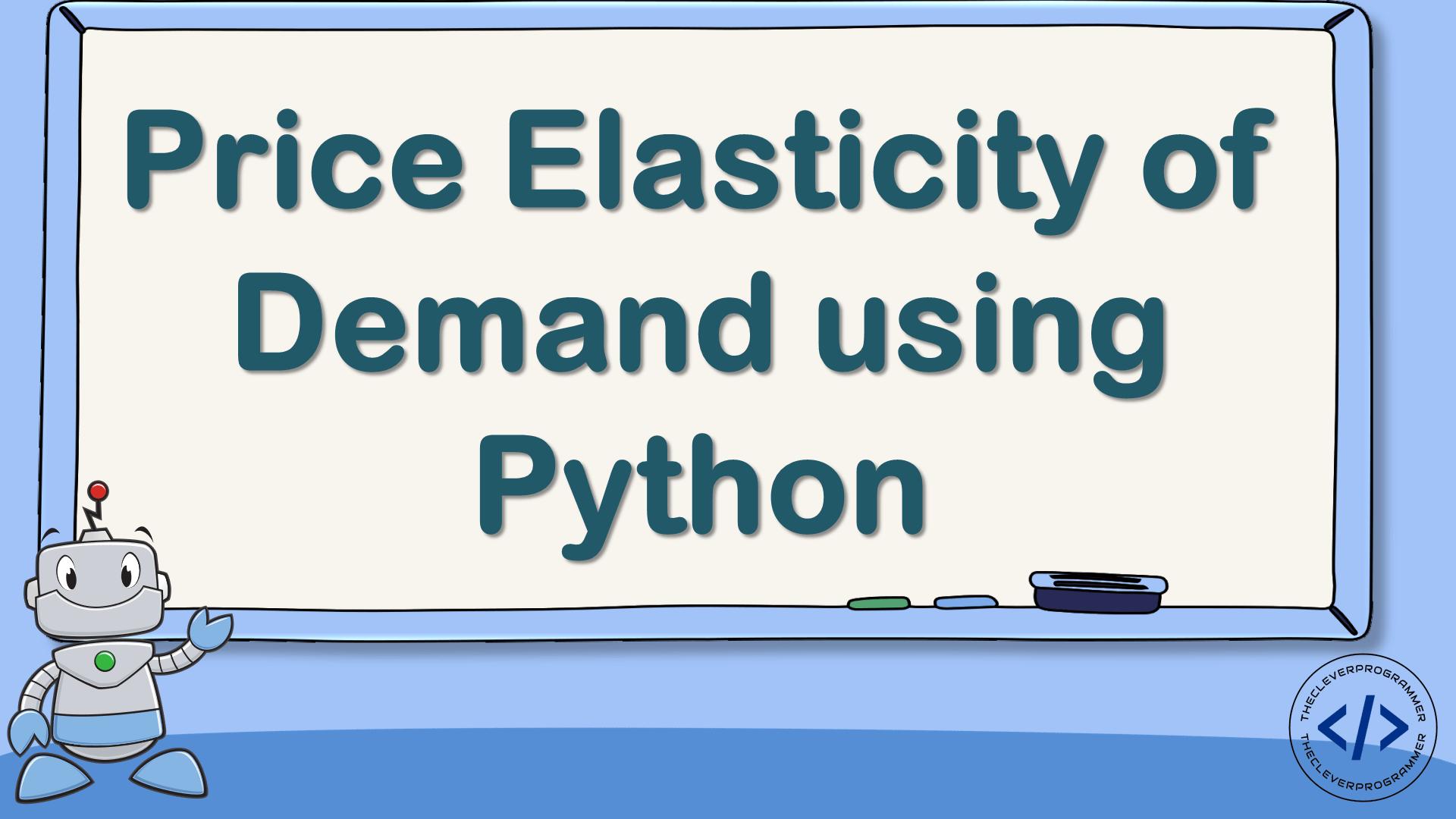 Price Elasticity of Demand using Python