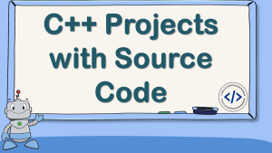 C++ Projects with Source Code