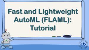 FLAML Tutorial in Python