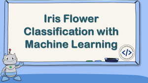 Iris Flower Classification with Machine Learning