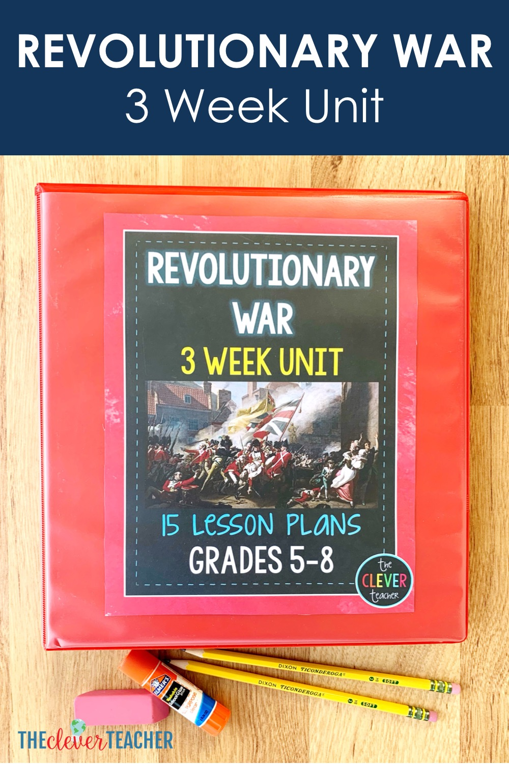 Revolutionary War 3 Week Unit