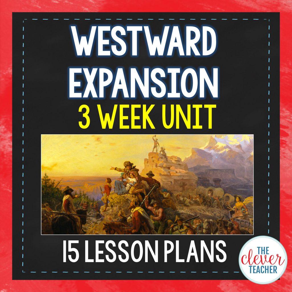 Westward Expansion 3 Week Unit