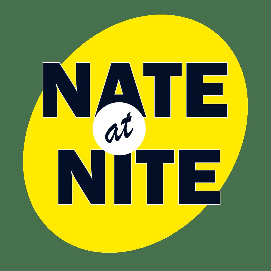 NATE AT NITE