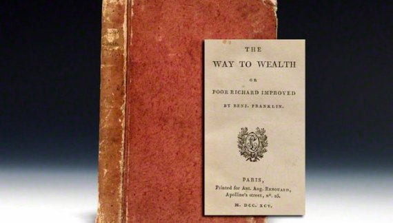 "New Year's Advice In ""The Way To Wealth"" From America's Grandfather Ben Franklin"