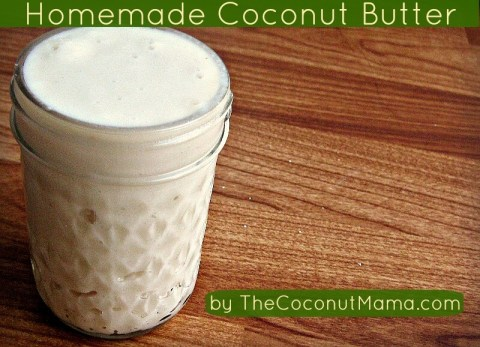 How To Make Coconut Butter (Video) from The Coconut Mama