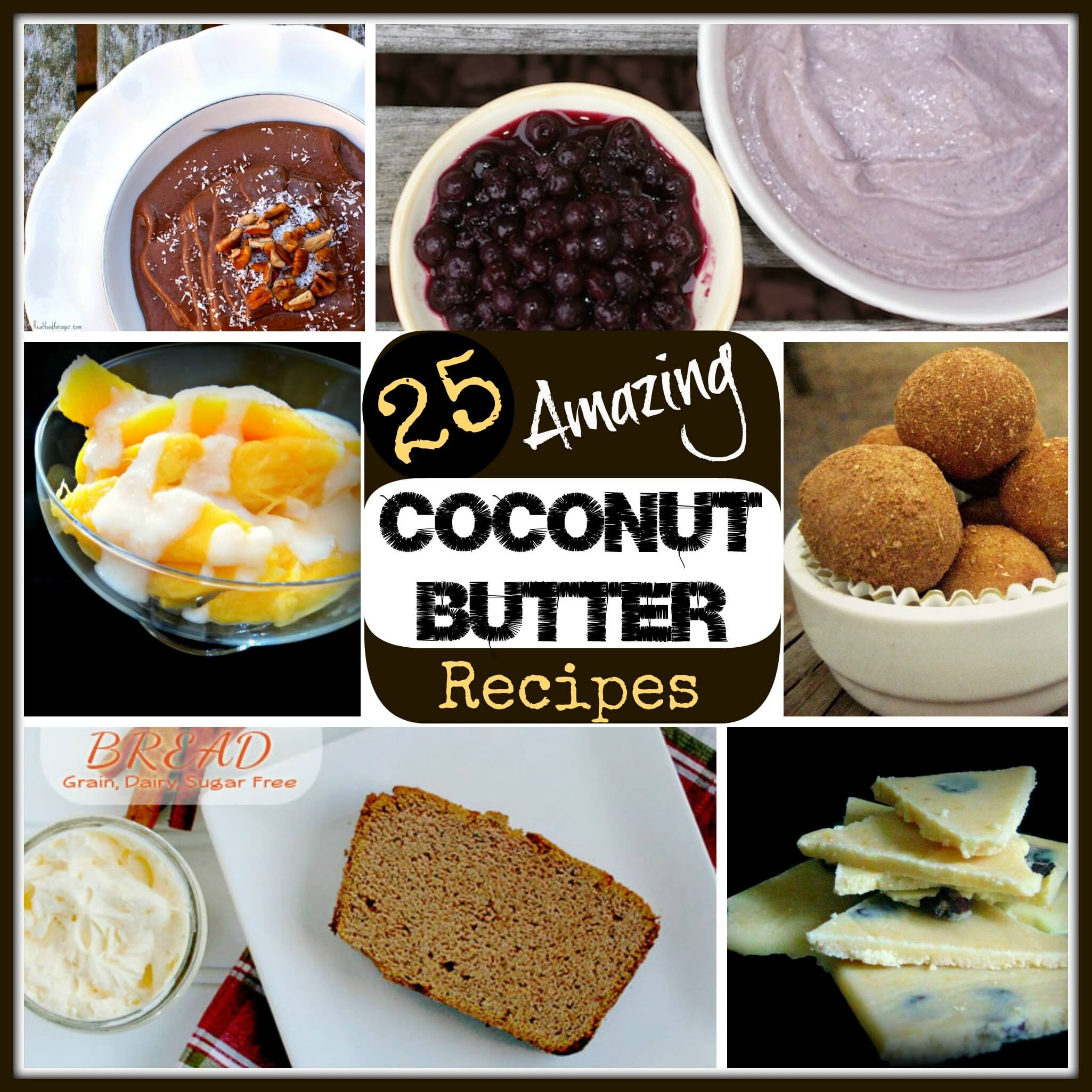 25 Ways to use Coconut Butter