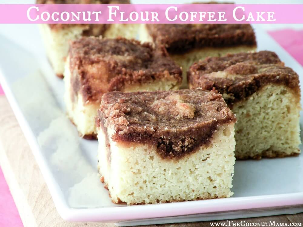 Coconut Cake Recipe Keto: Sunday Special Coffee Cake (Grain Free + Dairy Free)