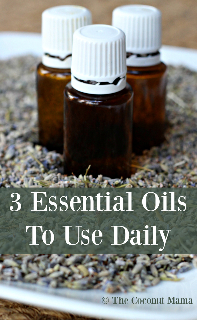 3 Essential Oils To Use Daily