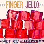 Finger Jello from Holistic Squid