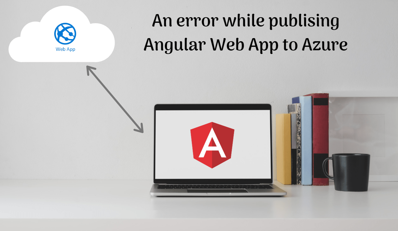 Read more about the article Publish .NET Core Angular App in Azure