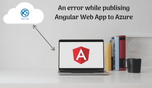 Publish .NET Core Angular App in Azure