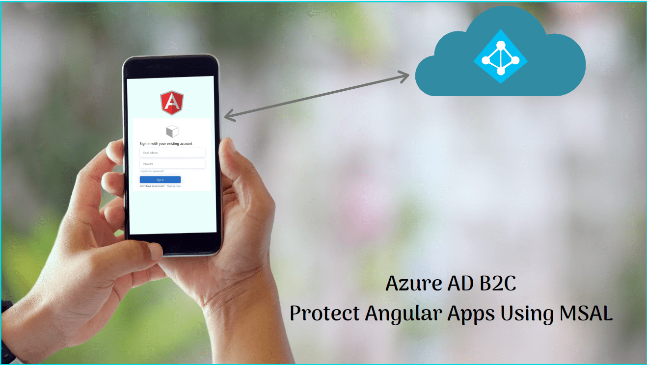 Read more about the article Protect .NET Core Angular App with Azure AD B2C