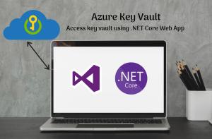 Use Azure Key Vault in .NET Core Web Application